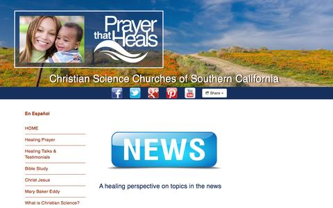 Screenshot of Press Page prayerthatheals.org - Christian Science Churches of Southern California : A Healing Perspective - captured April 3, 2016