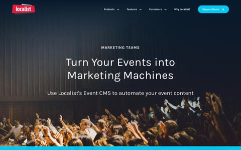 Screenshot of Products Page localist.com - Marketing teams use Localist to drive traffic and generate leads for their events. - captured Aug. 31, 2019