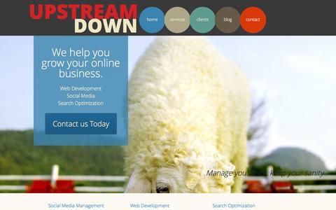 Screenshot of Home Page upstreamdown.com - Upstream Down | Web and Media management - captured Sept. 26, 2014