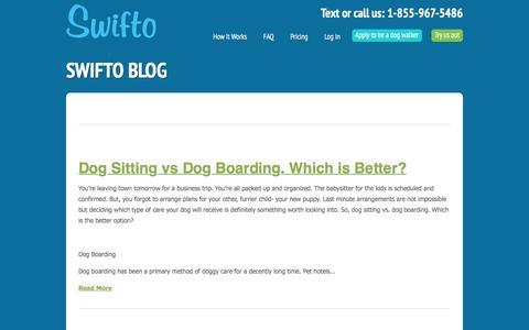 Screenshot of Blog swifto.com - Swifto Blog | Swifto | NYC Dog Walking with GPS Tracking - captured July 4, 2016