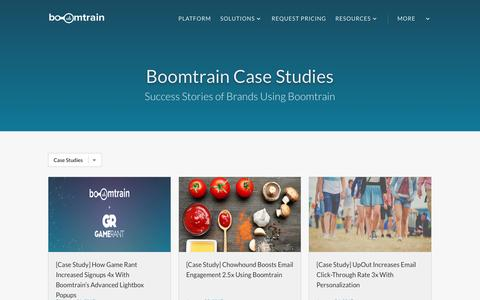 Screenshot of Case Studies Page boomtrain.com - Boomtrain Case Studies - Boomtrain - captured Feb. 22, 2017