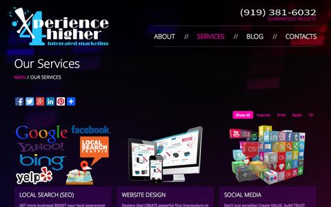 Screenshot of Services Page xperience4higher.com - Our Services | Raleigh-Durham, NC | X4h Small Business Marketing - captured Oct. 9, 2014