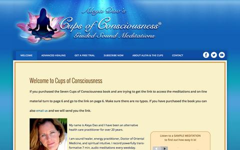 Screenshot of Home Page cupsofconsciousness.com - Aleya Dao's Cups of Consciousness | Online Energetic Healing | Guided Daily Meditations - captured March 29, 2016