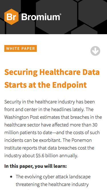 Bromium: White Paper - Securing Healthcare Data Starts at the Endpoint