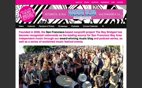 Screenshot of About Page thebaybridged.com - About Us - The Bay Bridged - San Francisco Bay Area Indie Music - captured Sept. 25, 2014