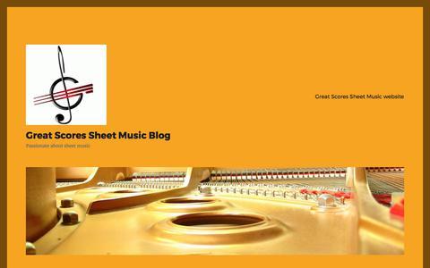 Screenshot of Blog greatscores.com - Great Scores Sheet Music Blog - Passionate about sheet music - captured June 27, 2017