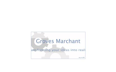 Screenshot of Home Page grovesmarchant.co.uk - Groves Marchant - captured Jan. 23, 2015