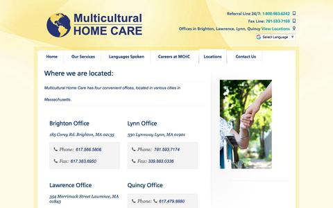Screenshot of Locations Page multiculturalhomecare.com - Locations   Providing home health care with offices in Brighton, Lawrence, Lynn, and Quincy - captured Nov. 12, 2017
