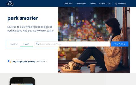 Screenshot of Home Page spothero.com - SpotHero - Park Smarter. | Reserve Parking Now & Save - captured Jan. 23, 2018