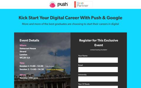 Screenshot of Landing Page pushgroup.co.uk - Kick Start Your Digital Career With Push & Google - Push Events - captured Aug. 11, 2017