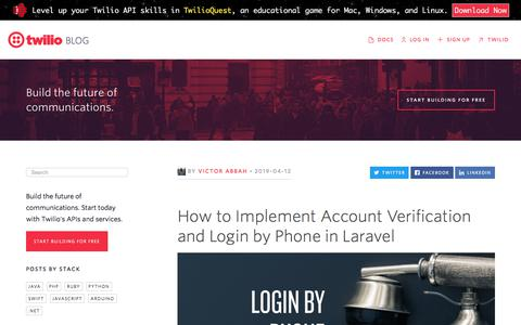 Screenshot of Blog twilio.com - How to Implement Account Verification and Login by Phone in Laravel - Twilio - captured Nov. 28, 2019
