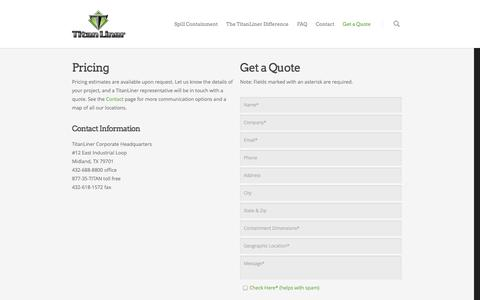 Screenshot of Pricing Page titanliner.com - Get a Quote | TitanLiner - Spill Containment Systems for Oil and Gas - captured Oct. 7, 2014