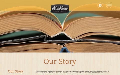 Screenshot of About Page brandmadden.com - Our Story - Madden Brand Agency - captured Oct. 4, 2014