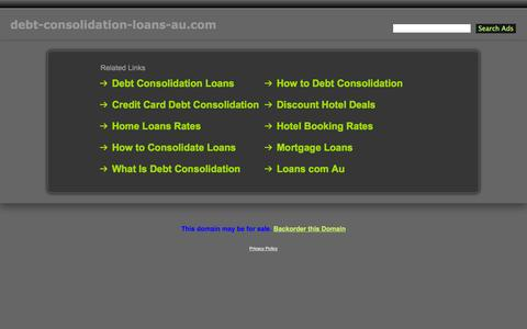 Screenshot of Home Page debt-consolidation-loans-au.com - Debt-Consolidation-Loans-Au.com - captured Jan. 26, 2015