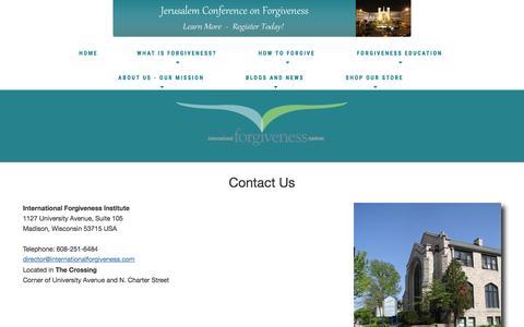 Screenshot of Contact Page internationalforgiveness.com - Contact Us: Forgiveness Institute - How to Forgive - Benefits of Forgiving   healing hearts, building peace Contact Us - captured April 9, 2017