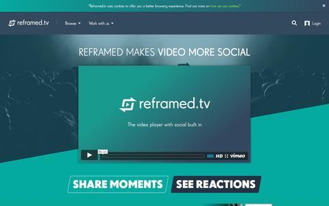 Screenshot of Home Page reframed.tv - Reframed makes video more social | Reframed TV - captured May 11, 2016
