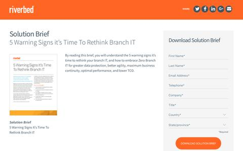 Screenshot of Landing Page riverbed.com - Industry Solution Brief: 5 Warning Signs it's Time To Rethink Branch IT - captured April 3, 2017