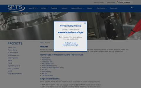 Screenshot of Products Page spts.com - SPTS Etch, Deposition and Thermal Products for Semiconductor Manufacturing Industry - captured May 16, 2018