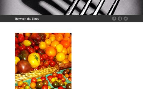 Screenshot of Blog betweenthetines.com - Blog | Between the Tines | Food: culinary services, insights, opinions, reviews, interviews, and the space between the tines.. - captured Sept. 30, 2014