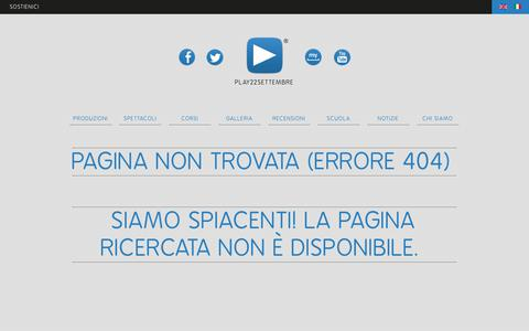 Screenshot of Press Page play22settembre.it - Play22Settembre - Errore 404 - captured Oct. 28, 2018