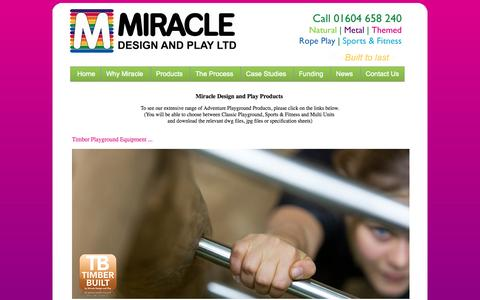 Screenshot of Products Page miracledesignandplay.co.uk - Miracle Design and Play Ltd - Our Wide Range of Steel and Timber outdoor adventure playground equipment - captured Oct. 7, 2014