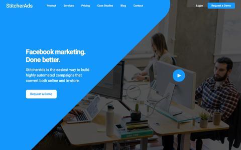 Screenshot of Home Page stitcherads.com - StitcherAds: Better Facebook & Instagram Marketing | StitcherAds - captured April 19, 2018