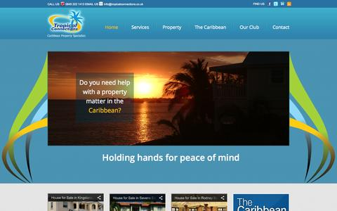 Screenshot of Home Page tropicalconnections.co.uk - Tropical Connections | Caribbean Property Specialists | Properties for Sale in Jamaica, Barbados, St Lucia, Dominica & Grenada - captured Oct. 9, 2014