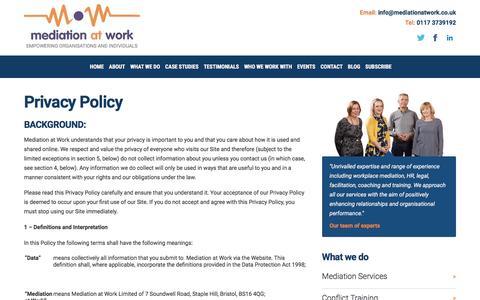 Screenshot of Privacy Page mediationatwork.co.uk - Privacy Policy - Mediation at Work - Mediation at Work - captured Nov. 28, 2016