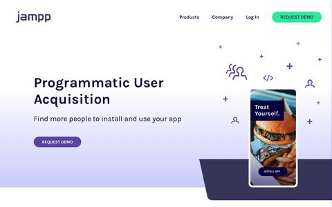 Screenshot of Products Page jampp.com - Jampp | User Acquisition for On-Demand Apps - captured May 3, 2019