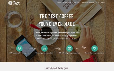 Screenshot of Home Page pactcoffee.com - Pact | Delivering fresh, better tasting coffee - captured Jan. 15, 2015