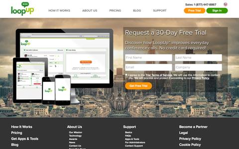 Screenshot of Trial Page loopup.com - Request Free Trial of LoopUp   Everyday Conferencing without the Pain - captured Oct. 10, 2014