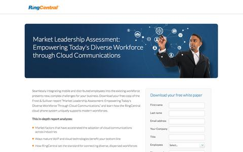 Screenshot of Landing Page ringcentral.com - Market Leadership Assessment: Empowering Today's Diverse Workforce through Cloud Communications - captured Aug. 7, 2016