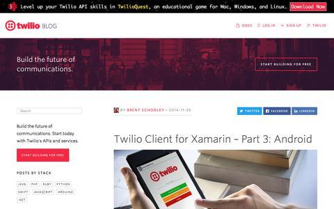 Screenshot of Blog twilio.com - Twilio Client for Xamarin – Part 3: Android - Twilio - captured Nov. 28, 2019