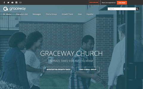 Screenshot of Home Page visitgraceway.org - Graceway – Fulfilling the great commission by living the great commandment - captured Oct. 16, 2017