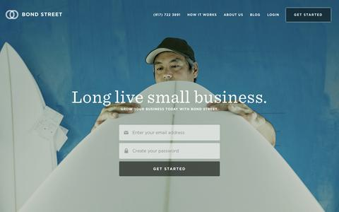 Screenshot of Home Page onbondstreet.com - Bond Street | Simple, transparent, fair financing for small businesses - captured Jan. 24, 2015