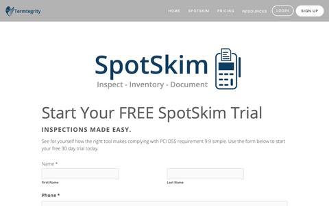 Screenshot of Signup Page termtegrity.com - SpotSkim Sign Up — Termtegrity SpotSkim | PCI DSS Requirement 9.9 Solution - captured Nov. 16, 2018