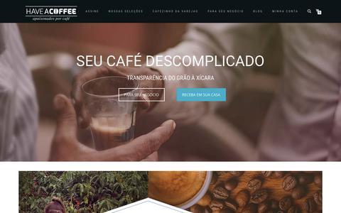 Screenshot of Home Page haveacoffee.com.br - Vem Que Tem Café - Haveacoffee - captured Dec. 14, 2018