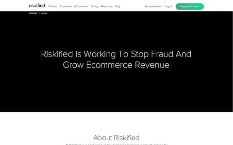 Screenshot of About Page riskified.com - eCommerce Fraud Prevention Solution | Riskified - captured Dec. 26, 2017