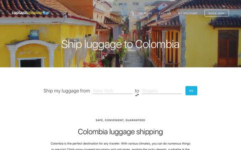 Ship Luggage to Colombia - Guaranteed by Luggage Forward®