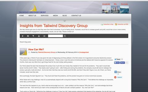 Screenshot of Blog tailwinddiscoverygroup.com - Recent blog posts - Insights from Tailwind Discovery Group - captured Oct. 9, 2014