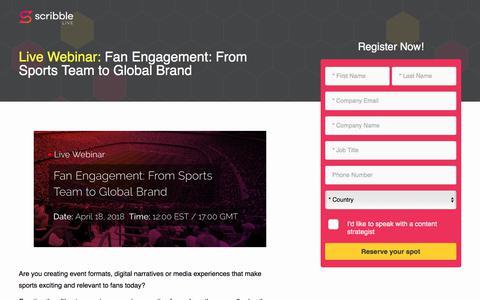 Screenshot of Landing Page scribblelive.com - Fan Engagement: From Sports Team To Global Brand - captured April 14, 2018