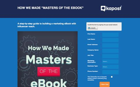 Screenshot of Landing Page kapost.com - How We Made Masters of the eBook | Kapost - captured March 17, 2016