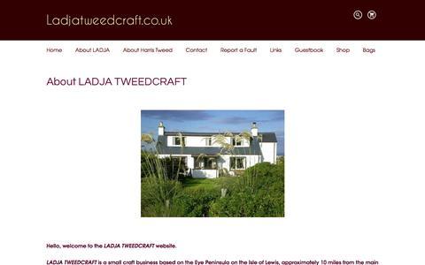 Screenshot of About Page ladjatweedcraft.co.uk - LADJA TWEEDCRAFT - HAND MADE HANDBAGS, ACCESSORIES & SOFT FURNISHINGS FROM THE ISLE OF LEWIS - captured Dec. 5, 2015