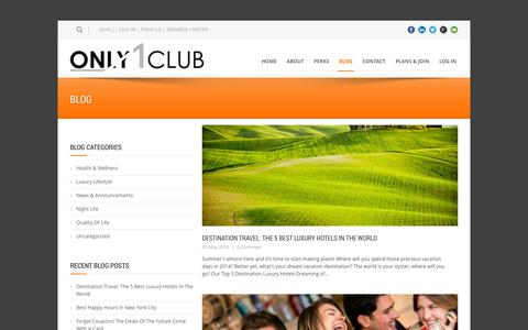 Screenshot of Blog only1club.com - Only 1 Club  Latest Deals and News | New York City Luxury Deals | Hotels | Spas NYC - captured Oct. 26, 2014
