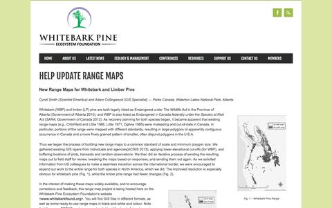 Screenshot of Maps & Directions Page whitebarkfound.org - Whitebark Pine Ecosystem Foundation | Help Update Range Maps - captured Jan. 20, 2017