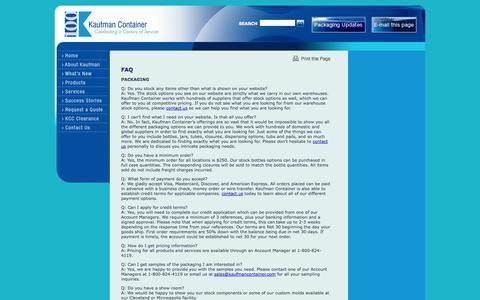 "Screenshot of FAQ Page kaufmancontainer.com - Kaufman Container - <a href=""/contact/"" target=""_self"">contact us</a>- <a href=""/contact/"" target=""_self"">contact us</a>today at Kaufman Container - captured Oct. 6, 2014"