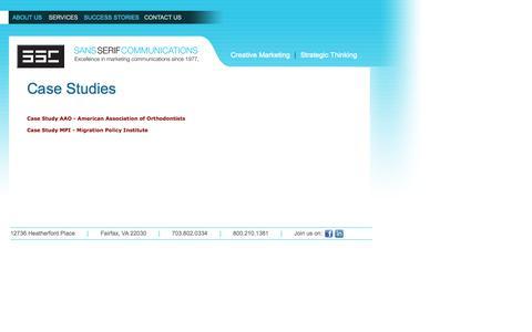 Screenshot of Case Studies Page sansserifcomm.com - Cases | SSC - Sans Serif Communications | Marketing, Graphic Design, Web Development. Based in Fairfax, VA - captured Oct. 4, 2014