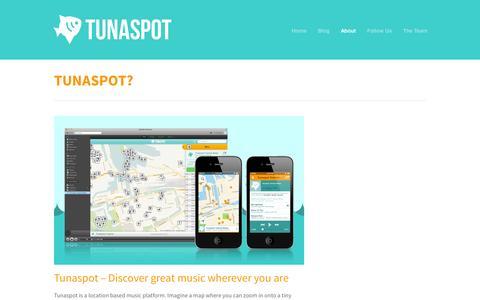 Screenshot of About Page tunaspot.com - Tunaspot  » TUNASPOT? - captured Sept. 13, 2014