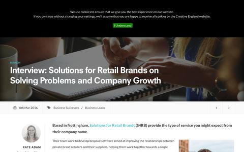 Screenshot of creativeengland.co.uk - Interview: Solutions for Retail Brands on Solving Problems and Company Growth | Creative England - captured March 19, 2016