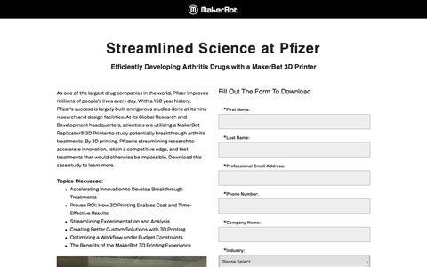 Screenshot of Landing Page makerbot.com - MakerBot Success Stories: Streamlined Science at Pfizer - captured June 10, 2018
